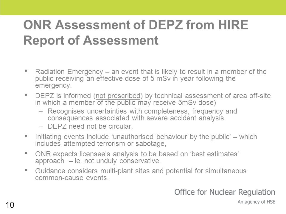 10 ONR Assessment of DEPZ from HIRE Report of Assessment Radiation Emergency – an event that is likely to result in a member of the public receiving a