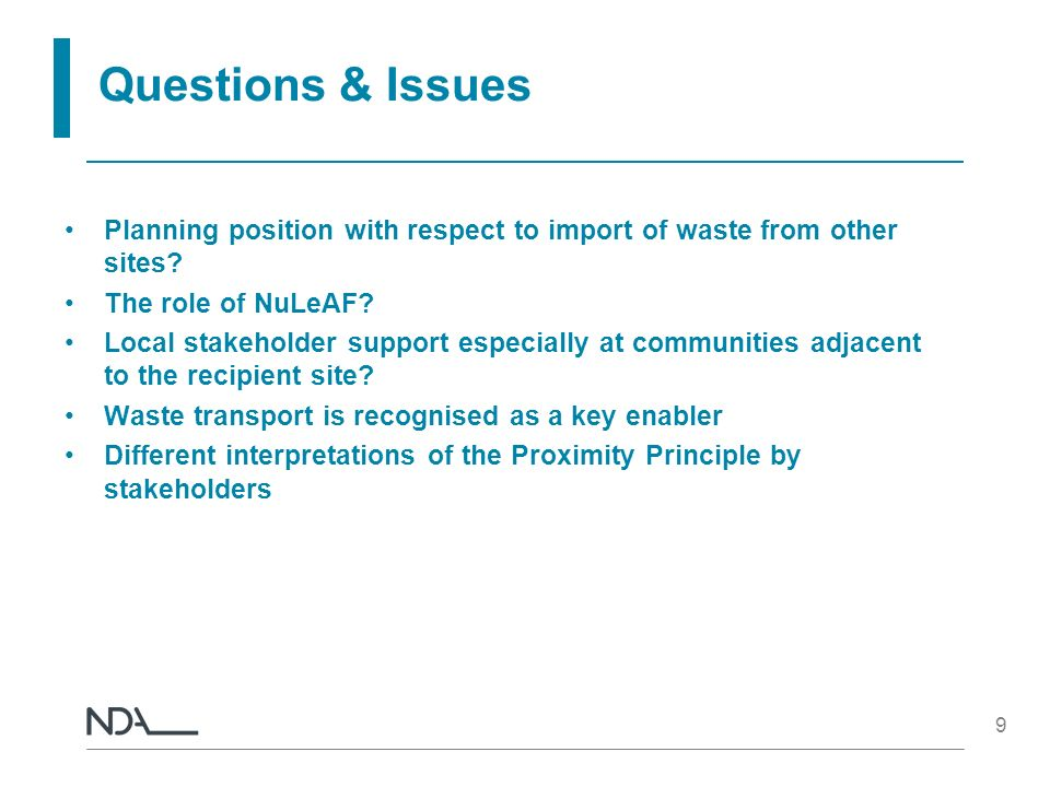 9 Questions & Issues Planning position with respect to import of waste from other sites.
