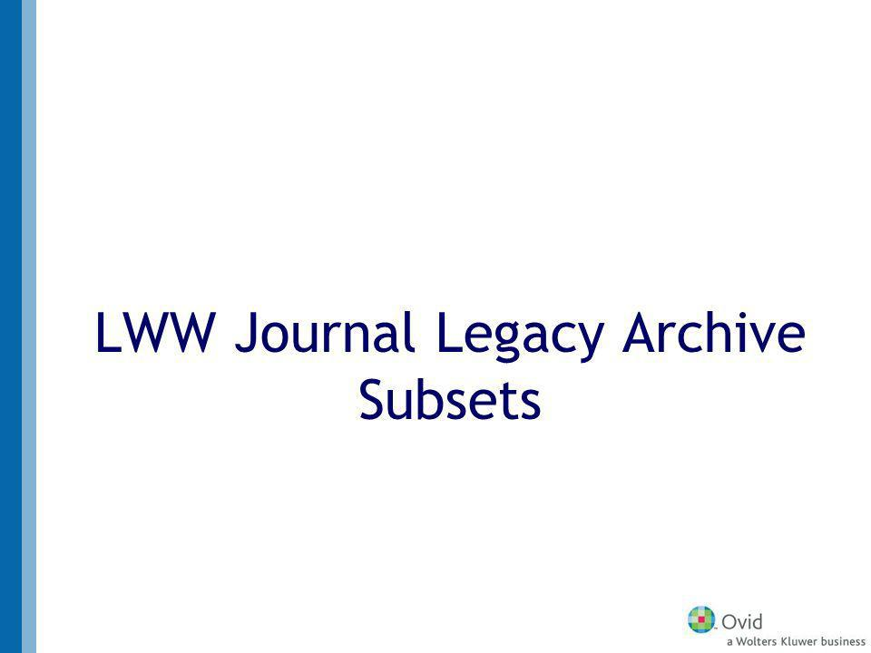 LWW Journal Legacy Archive Subsets