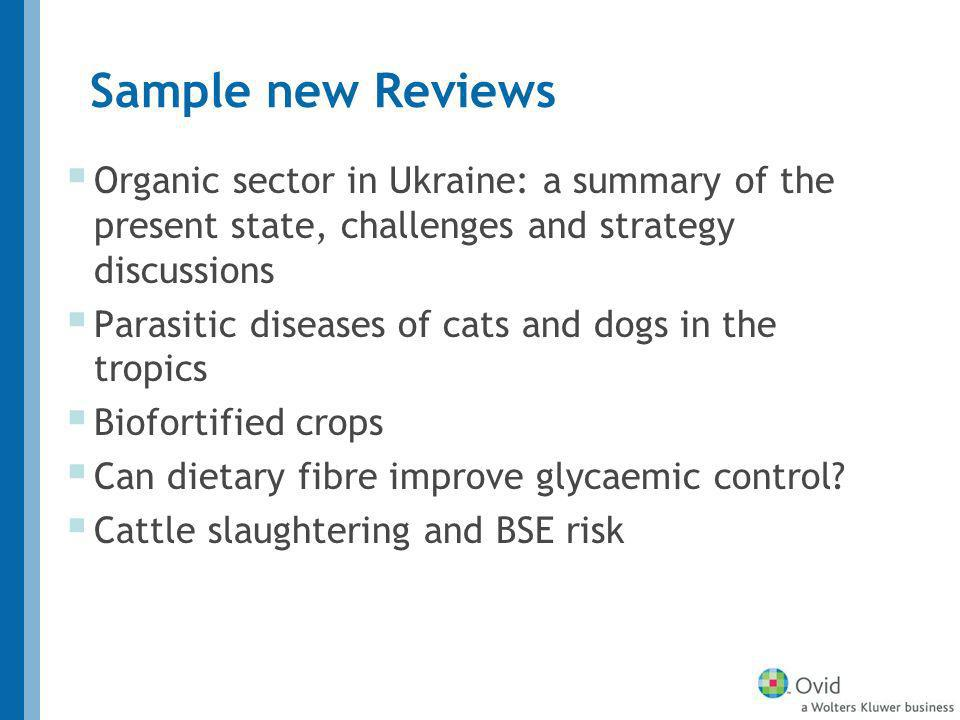 Sample new Reviews Organic sector in Ukraine: a summary of the present state, challenges and strategy discussions Parasitic diseases of cats and dogs