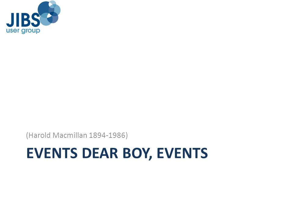 EVENTS DEAR BOY, EVENTS (Harold Macmillan 1894-1986)