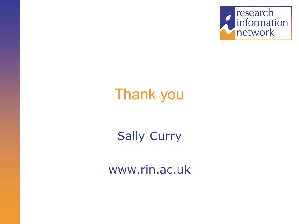 Thank you Sally Curry www.rin.ac.uk
