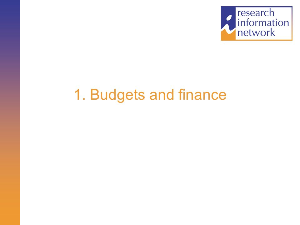 1. Budgets and finance