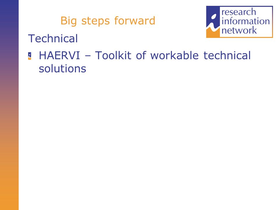 Big steps forward Technical HAERVI – Toolkit of workable technical solutions