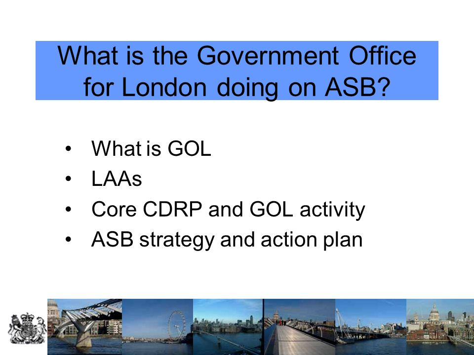 What is the Government Office for London doing on ASB.