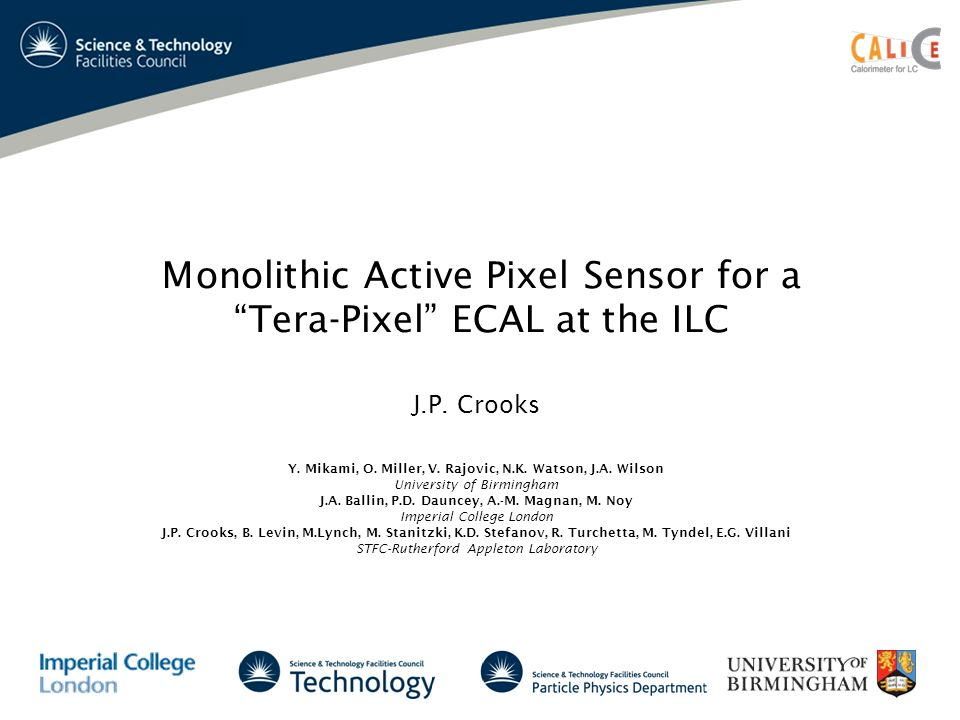 Monolithic Active Pixel Sensor for aTera-Pixel ECAL at the ILC J.P.