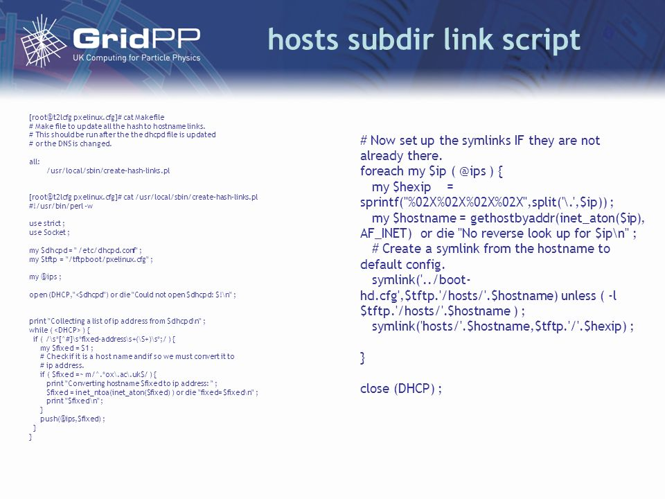 hosts subdir link script [root@t2lcfg pxelinux.cfg]# cat Makefile # Make file to update all the hash to hostname links.