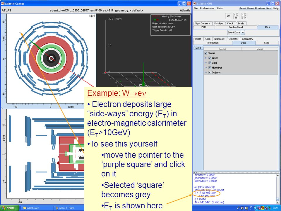 Masterclass 200810 Example: W e Electron deposits large side-ways energy (E T ) in electro-magnetic calorimeter (E T >10GeV) To see this yourself move the pointer to the purple square and click on it Selected square becomes grey Example: W e Electron deposits large side-ways energy (E T ) in electro-magnetic calorimeter (E T >10GeV) To see this yourself move the pointer to the purple square and click on it Selected square becomes grey E T is shown here