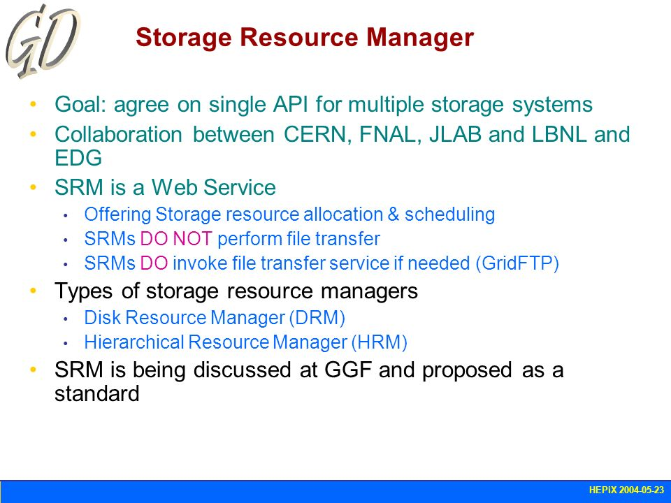 HEPiX 2004-05-23 Grid File Access Library (1) Goals Provide a Posix I/O interface to heterogeneous Mass Storage Systems in a GRID environment A job using GFAL should be able to run anywhere on the GRID without knowing about the services accessed or the Data Access protocols supported