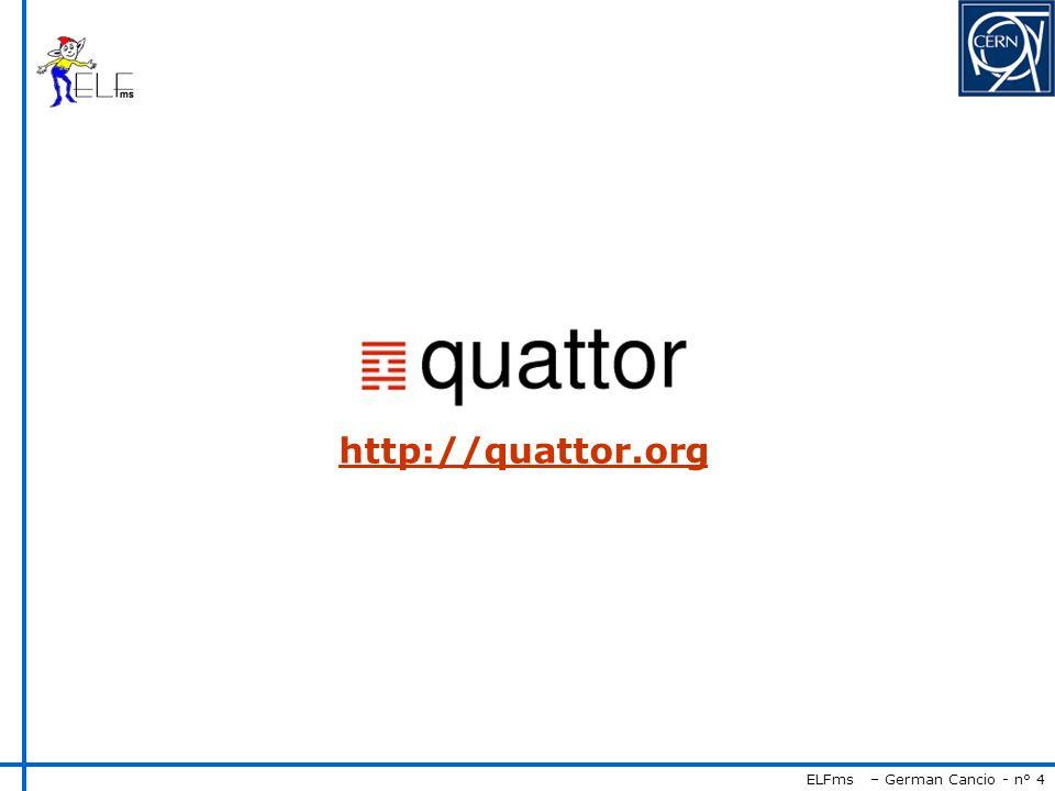 ELFms – German Cancio - n° 4 http://quattor.org