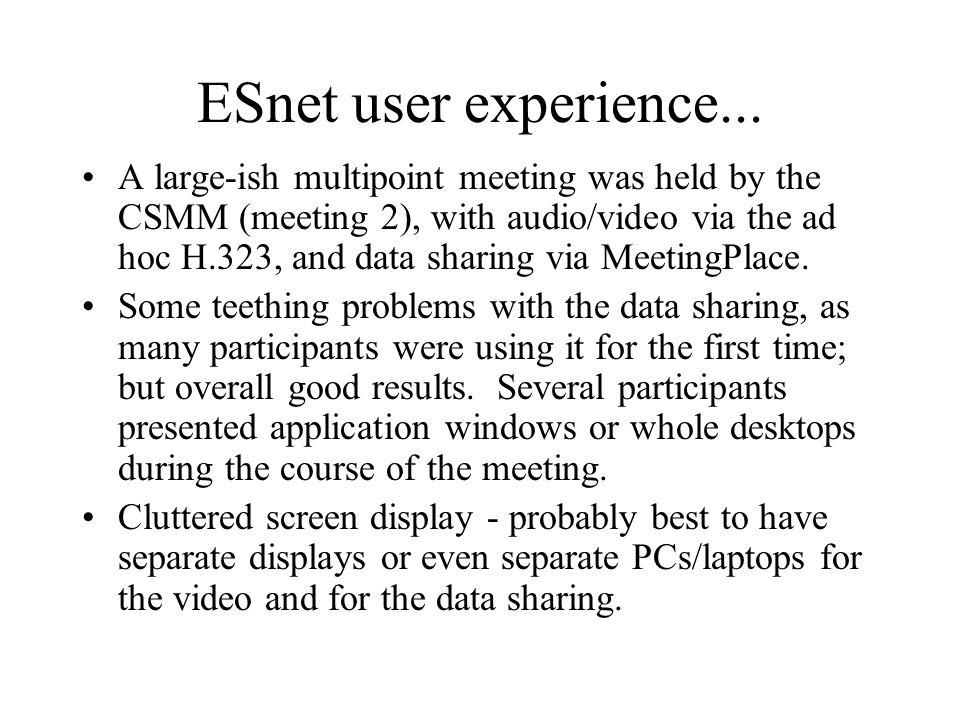ESnet user experience...