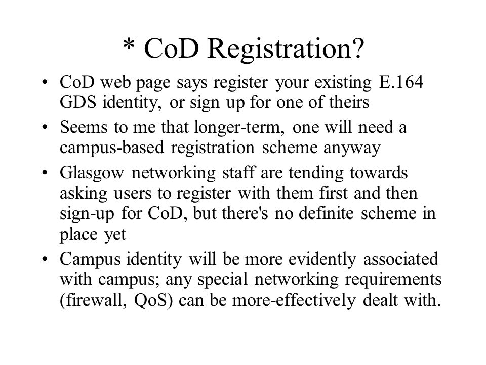 * CoD Registration....