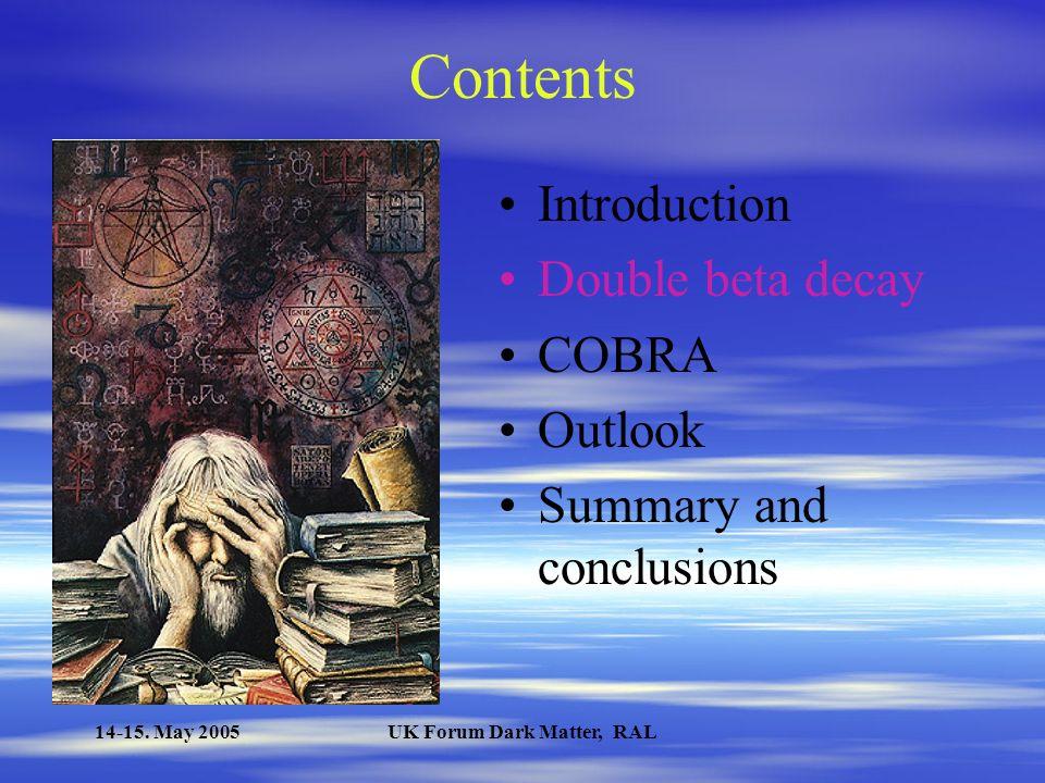 14-15. May 2005UK Forum Dark Matter, RAL Neutrinos mass density