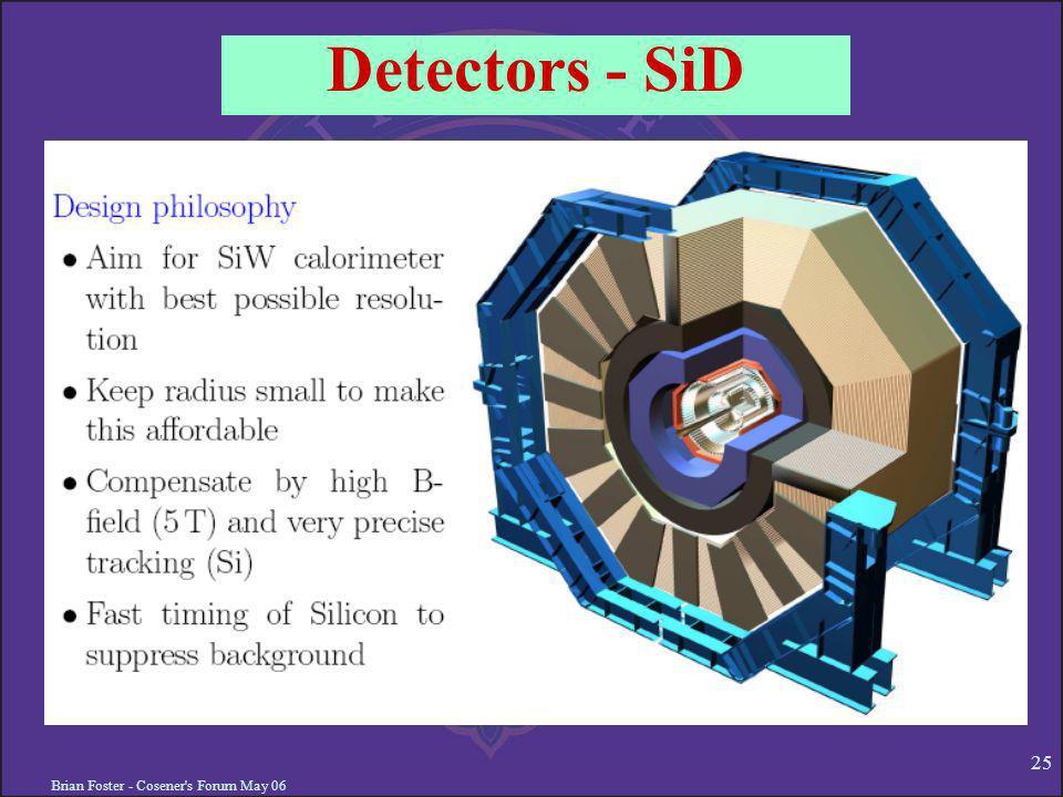 Brian Foster - Cosener's Forum May 06 25 Detectors - SiD