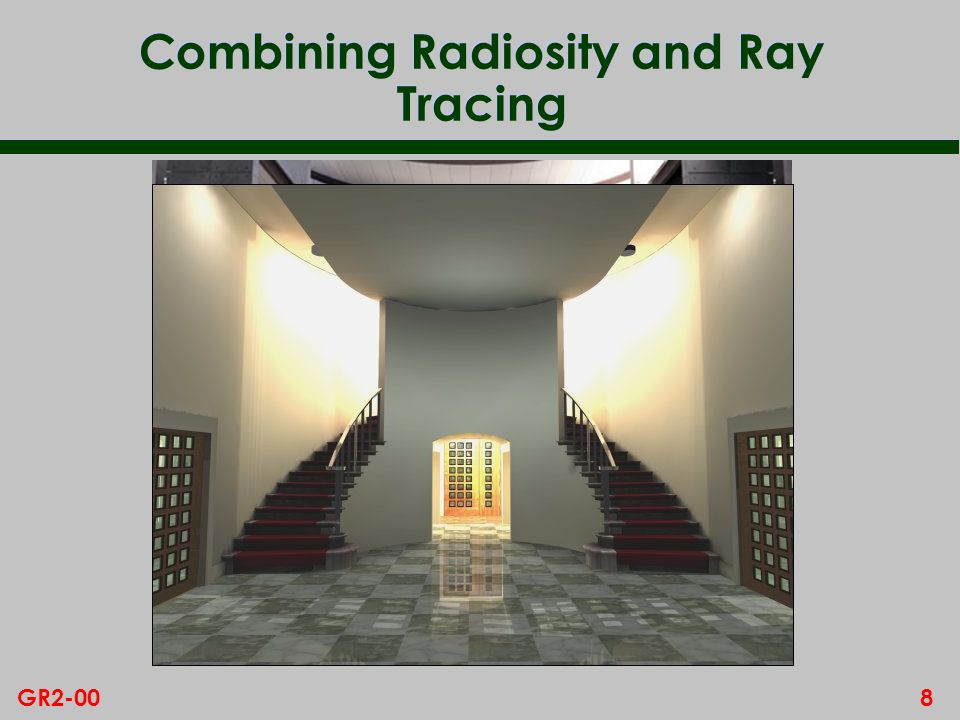 8GR2-00 Combining Radiosity and Ray Tracing