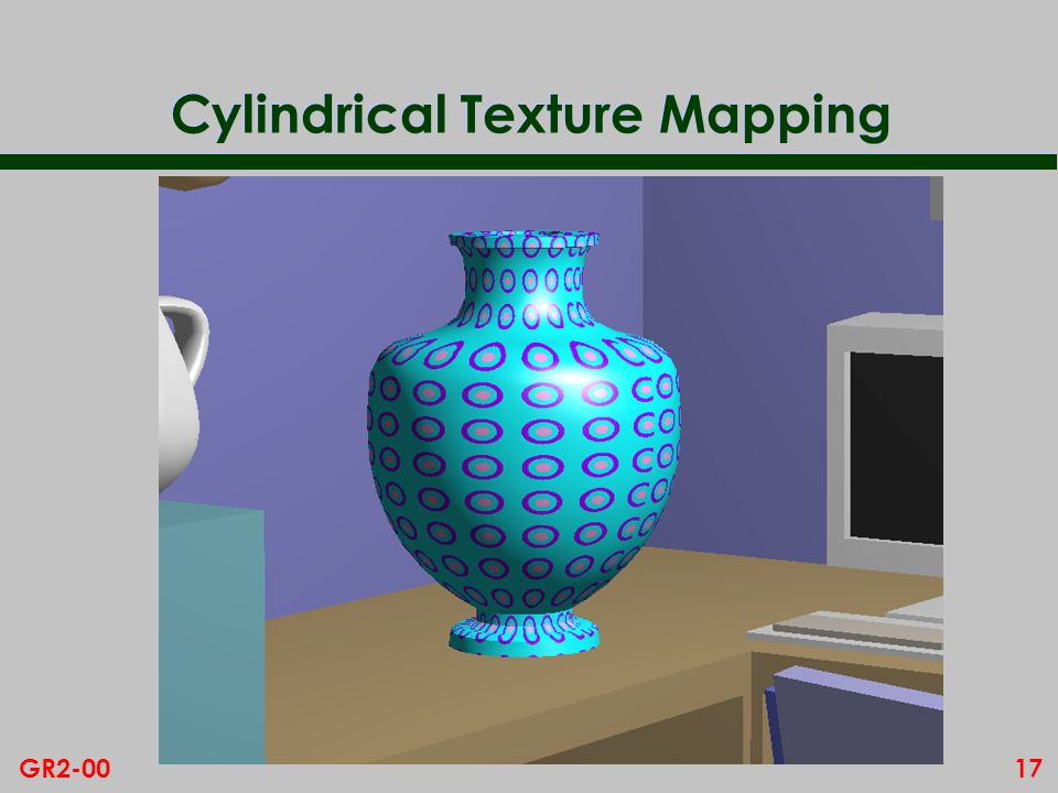 17GR2-00 Cylindrical Texture Mapping