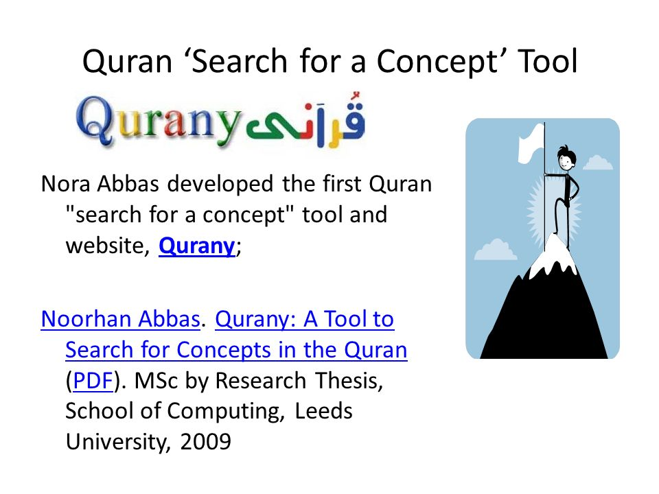 Quran Search for a Concept Tool Nora Abbas developed the first Quran