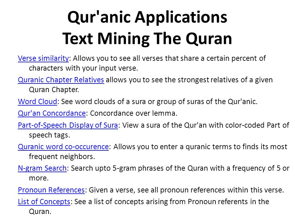 Qur'anic Applications Text Mining The Quran Verse similarityVerse similarity: Allows you to see all verses that share a certain percent of characters