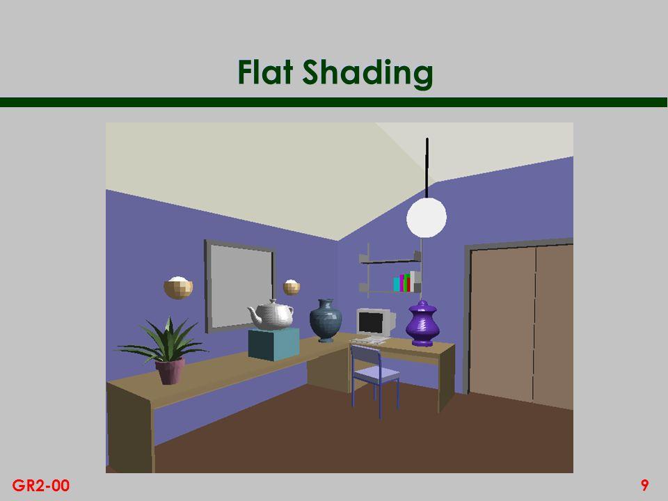 9GR2-00 Flat Shading