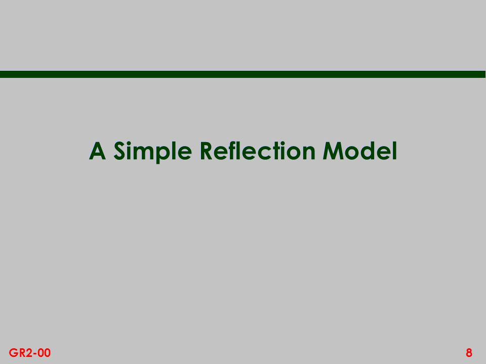 8GR2-00 A Simple Reflection Model