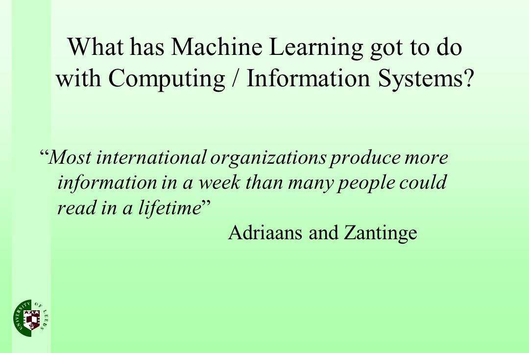 What has Machine Learning got to do with Computing / Information Systems.