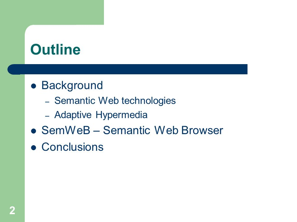 2 Outline Background – Semantic Web technologies – Adaptive Hypermedia SemWeB – Semantic Web Browser Conclusions