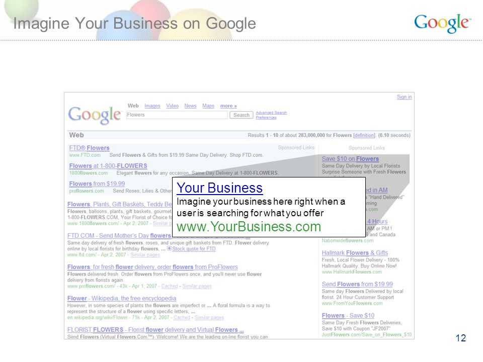 12 Imagine Your Business on Google Your Business Imagine your business here right when a user is searching for what you offer