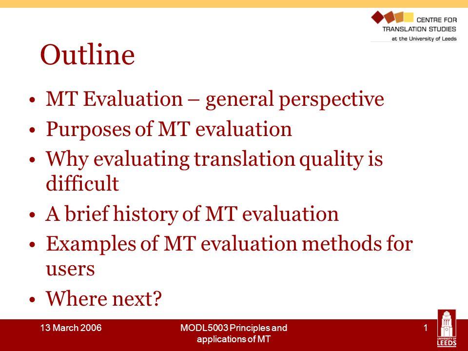 13 March 2006MODL5003 Principles and applications of MT 22 Evaluation methods: Nagao 1985 Source: Nagao, M., Tsujii, J.