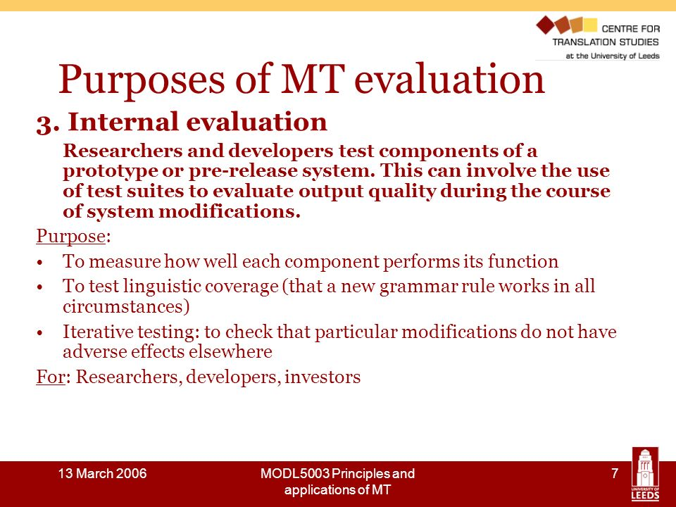 13 March 2006MODL5003 Principles and applications of MT 18 Evaluation methods: Carroll 1966 Extracts from 9-point intelligibility scale 9.