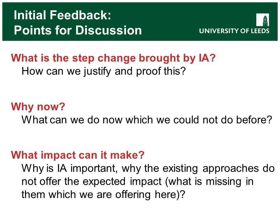 Initial Feedback: Points for Discussion What is the step change brought by IA.
