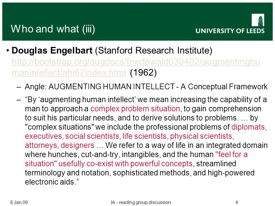 Who and what (iii) Douglas Engelbart (Stanford Research Institute) http://bootstrap.org/augdocs/friedewald030402/augmentinghu manintellect/ahi62index.