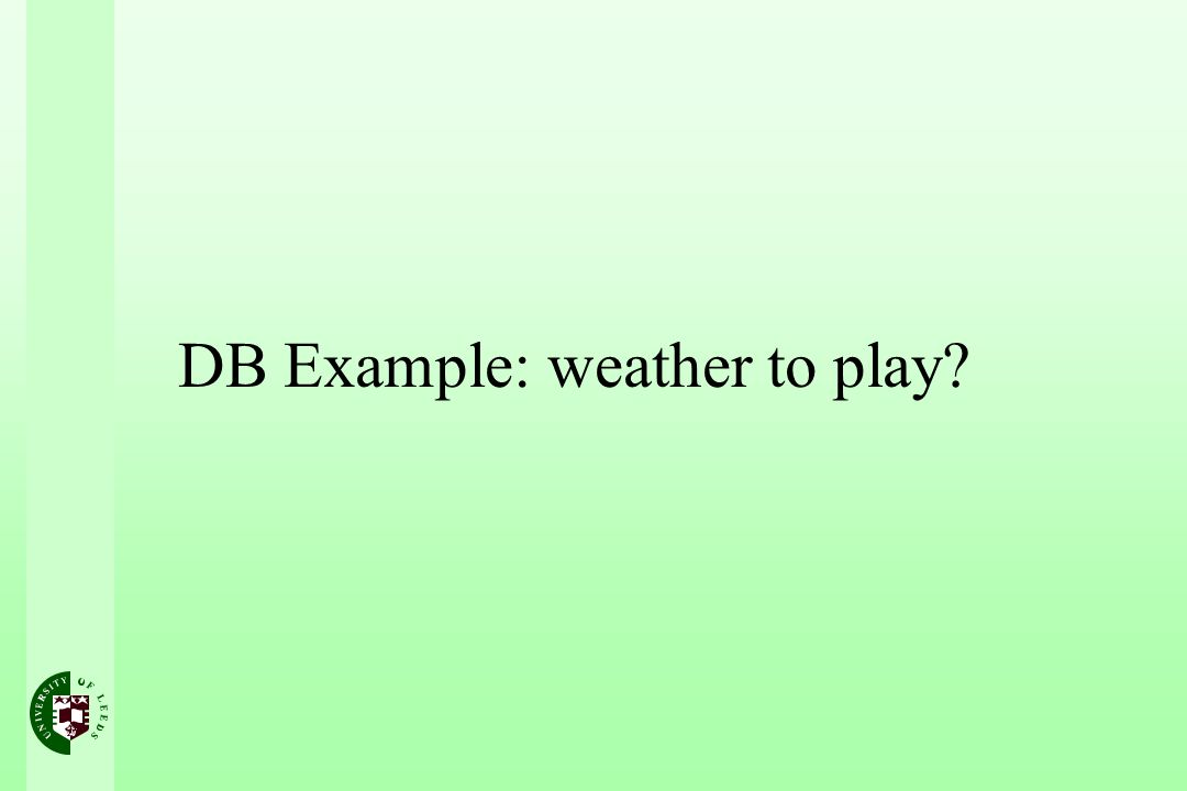 DB Example: weather to play
