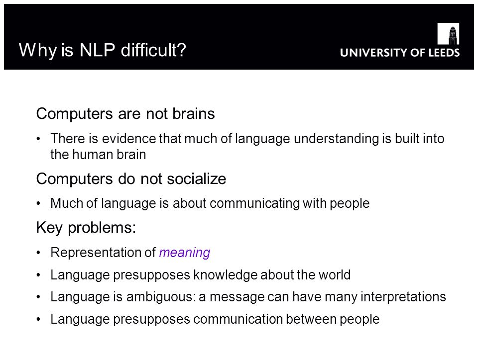 Why is NLP difficult.