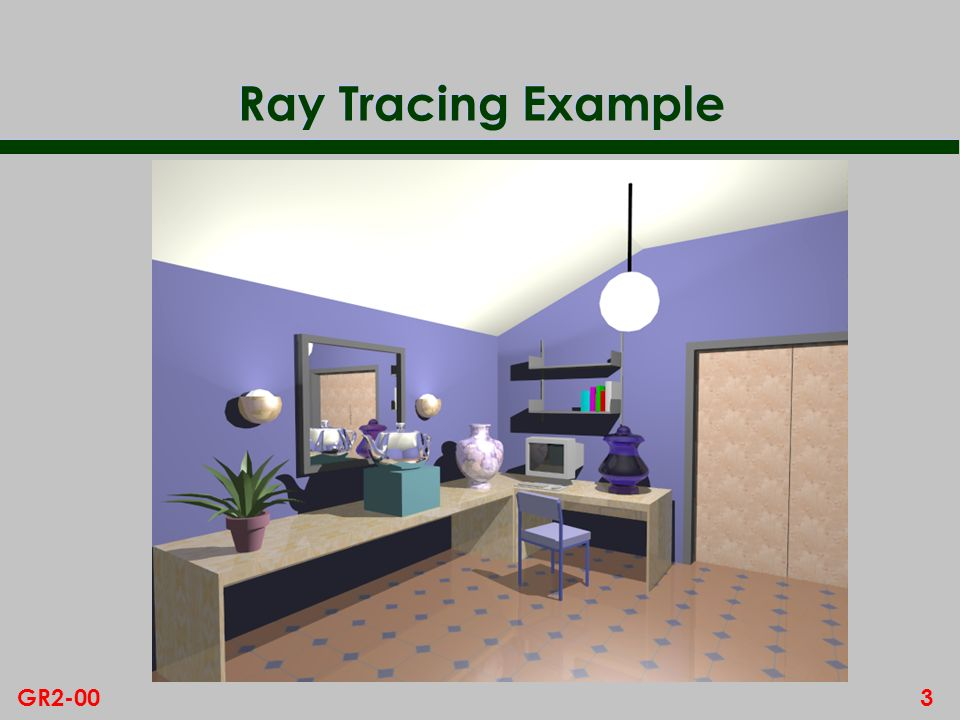 3GR2-00 Ray Tracing Example
