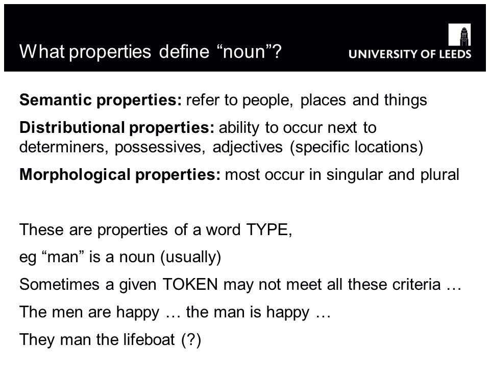 What properties define noun.