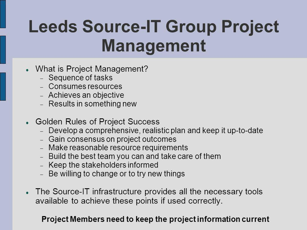 Leeds Source-IT Group Project Management What is Project Management.