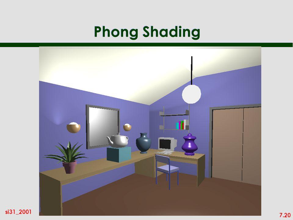 7.20 si31_2001 Phong Shading