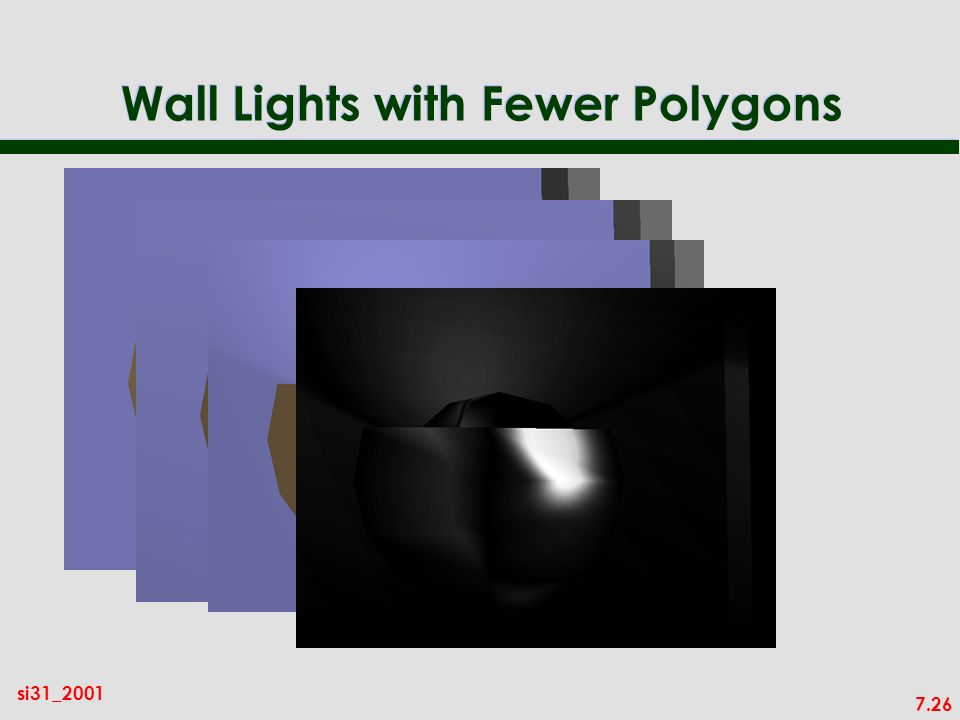 7.26 si31_2001 Wall Lights with Fewer Polygons
