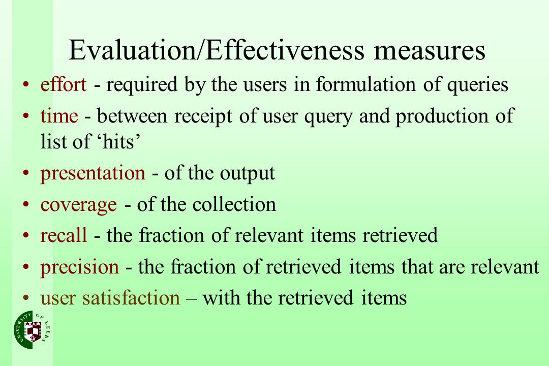 Better hits: Query Broadening User unaware of collection characteristics is likely to formulate a naïve query query broadening aims to replace the initial query with a new one featuring one or other of: –new index terms –adjusted term weights One method uses feedback information from the user Another method uses a thesaurus / term-bank / ontology