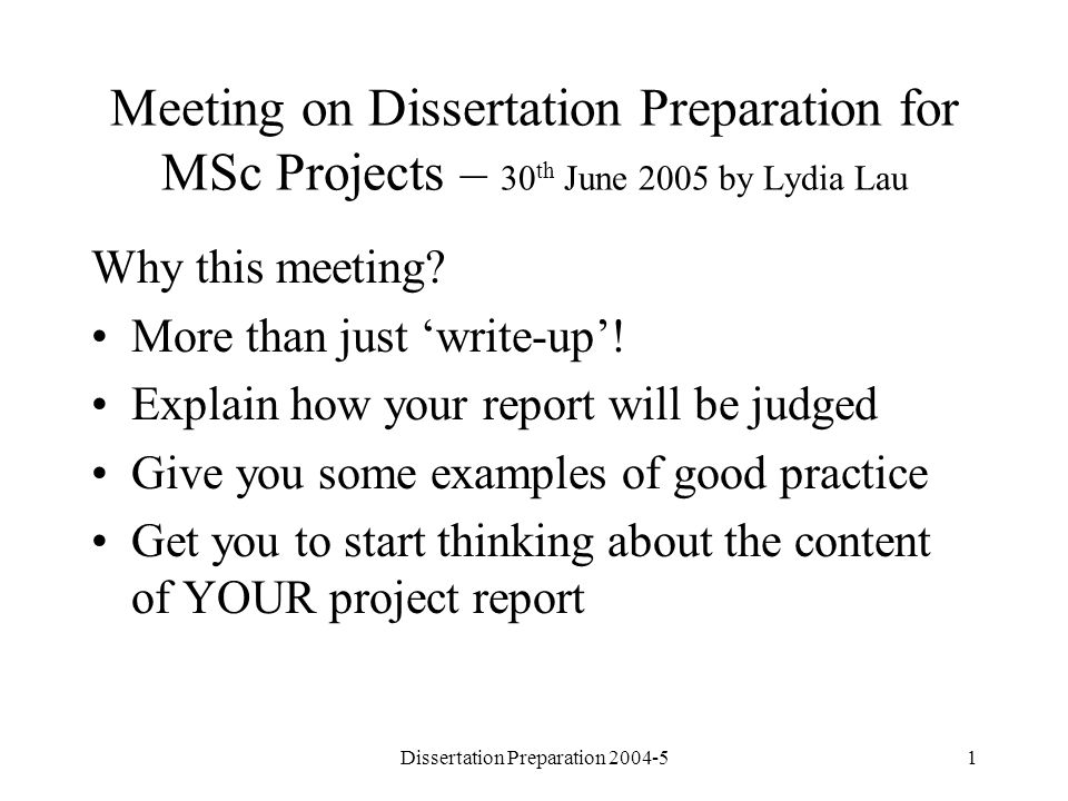 Dissertation Preparation 2004-52 More than just write-up.
