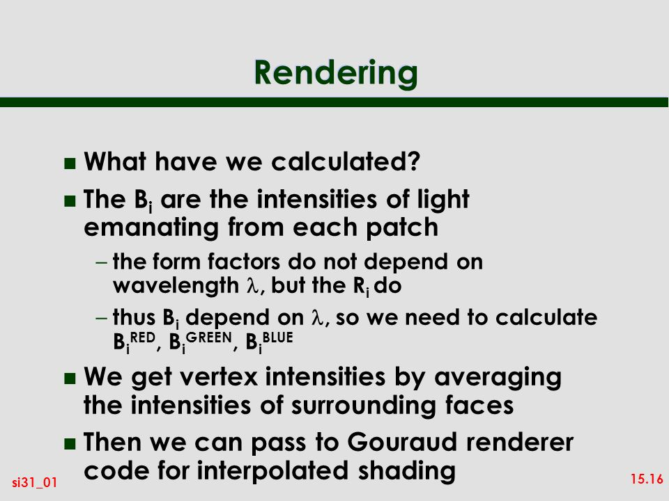 15.16 si31_01 Rendering n What have we calculated.