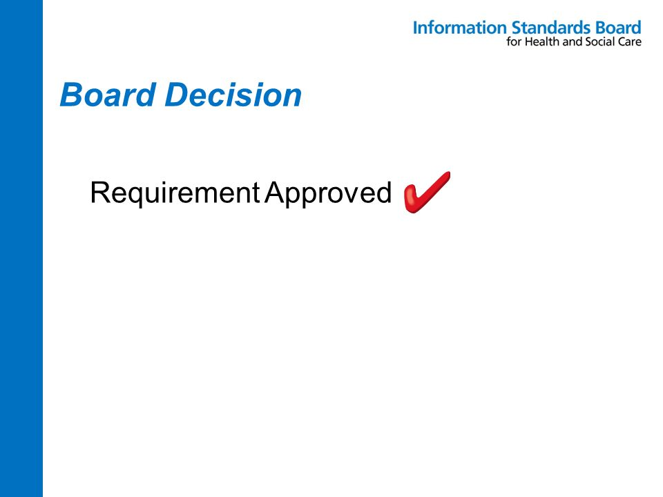 Board Decision Requirement Approved