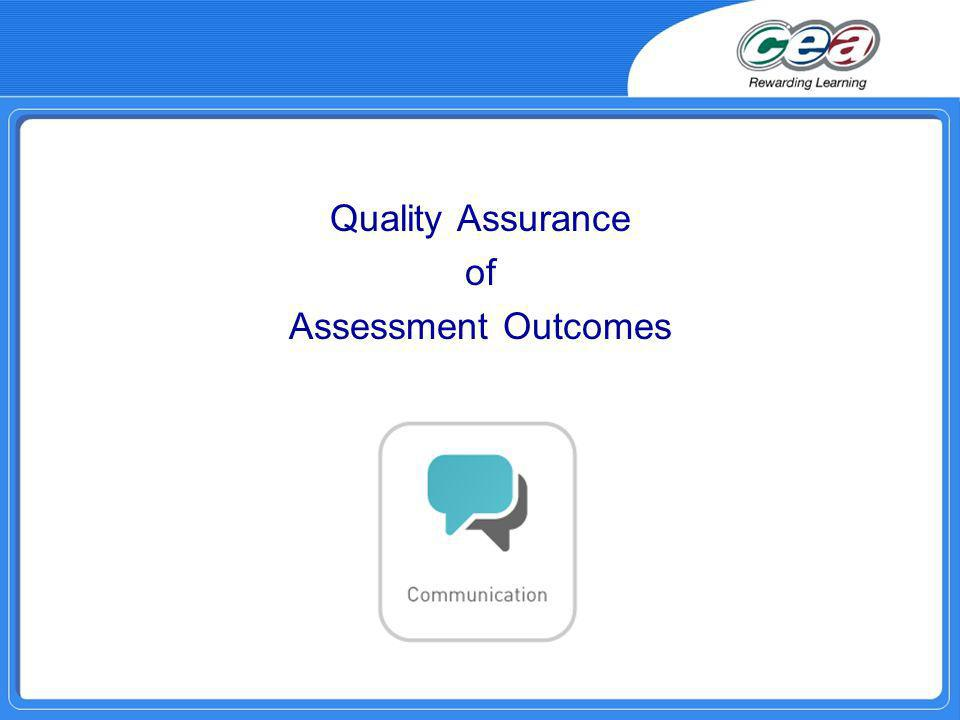 Quality Assurance of Assessment Outcomes