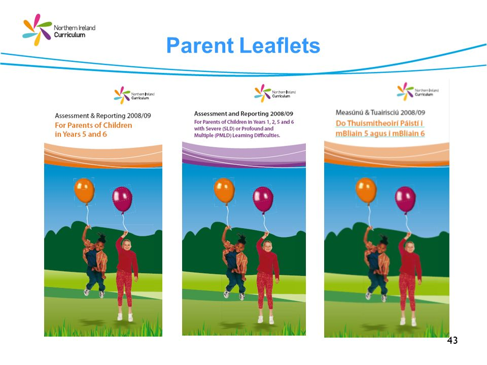 43 Parent Leaflets