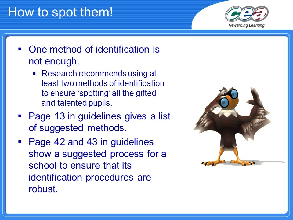 Identification process Advocacy - is it in the best interests of learners.