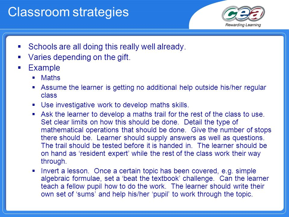 Classroom strategies Use the talent to assist learning in other areas.