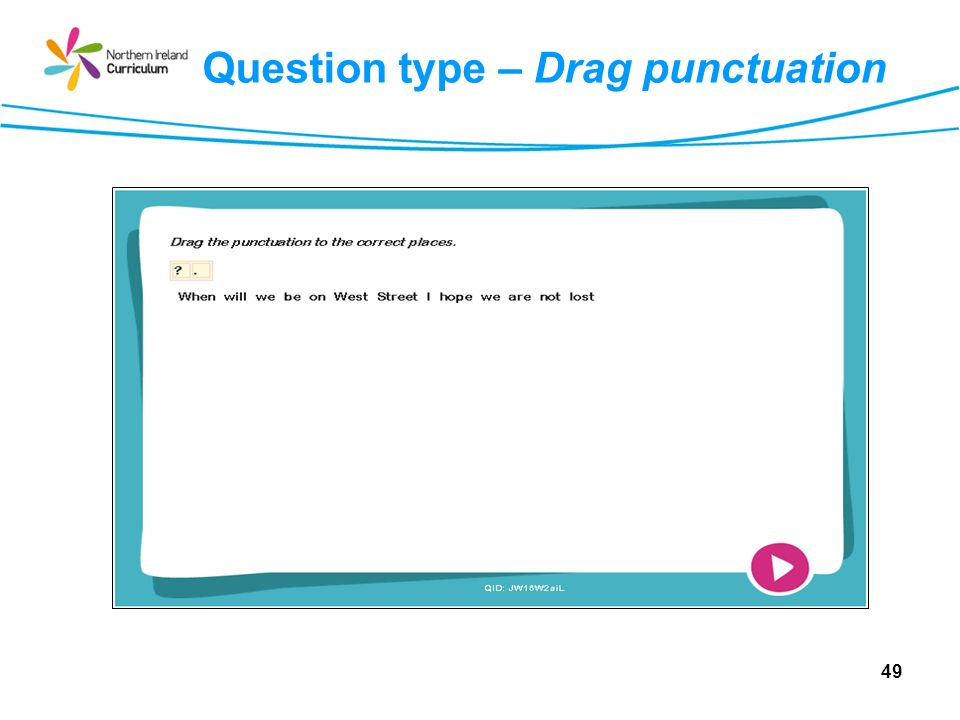 Question type – Drag punctuation 49