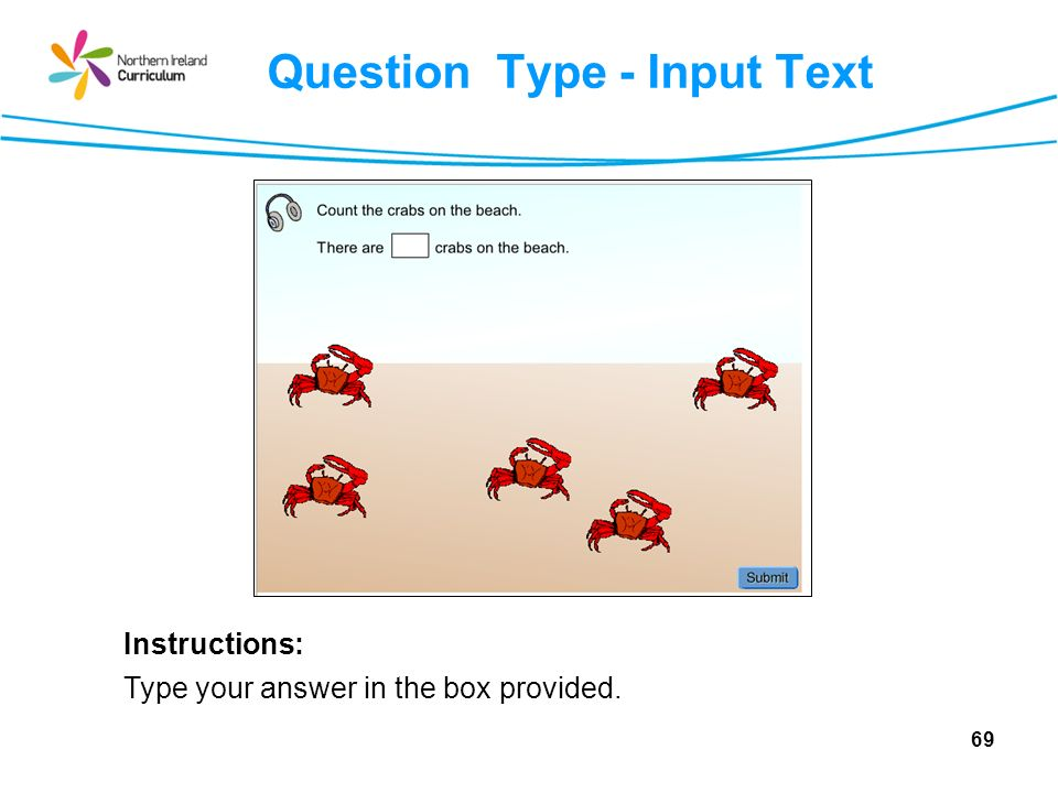 Question Type - Input Text Instructions: Type your answer in the box provided. 69