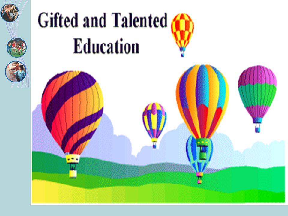 Definitions Department for Education and Skills (DfES) Renamed the Department for Children, Schools and Families (DfCSF) in 2007 The gifted are those with high ability in one or more academic subjects, and the talented are those with high ability in sport, music, visual arts and/or performing arts.