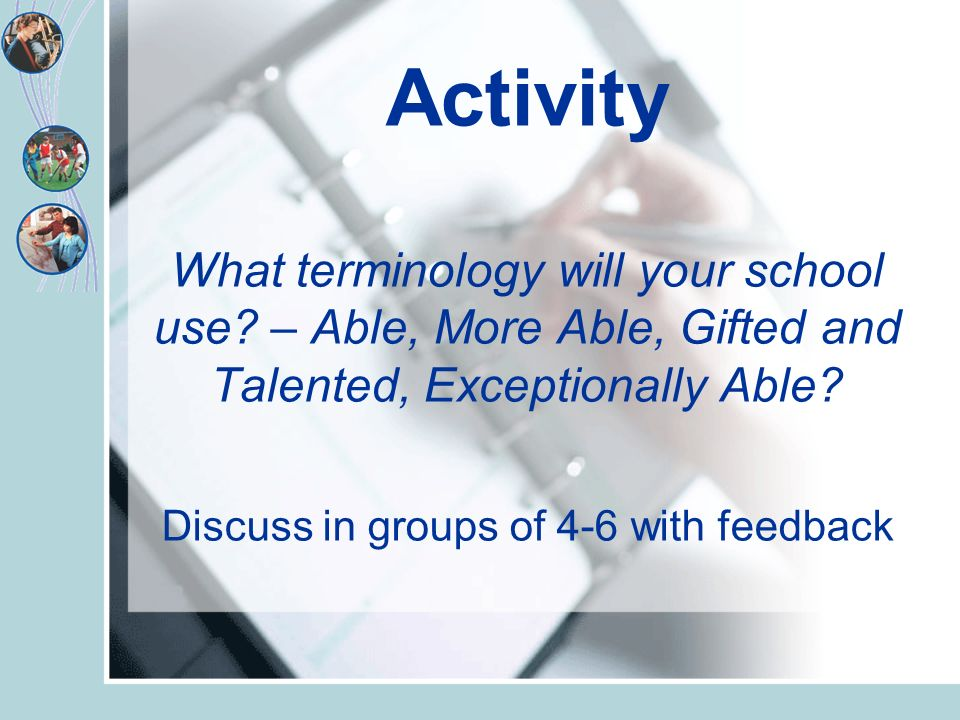 Activity What terminology will your school use.